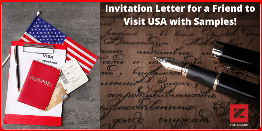 Invitation Letter For A Friend To Visit Usa Sample from kumasiano.com