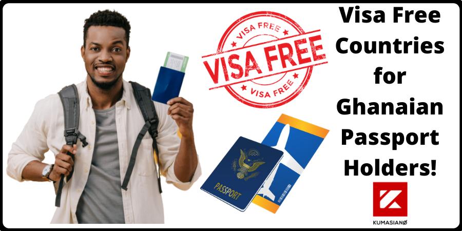 Visa Free Countries for Ghanaian Passport Holders
