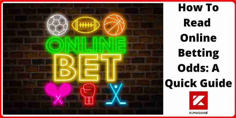 How To Read Online Betting Odds Large