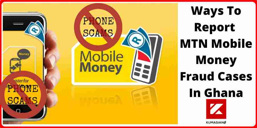 Ways To Report Mtn Mobile Money Fraud Cases In Ghana Large