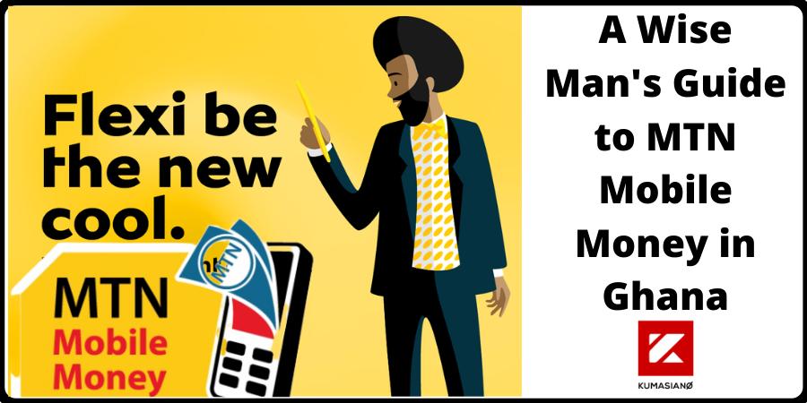 Guide To Mtn Mobile Money In Ghana