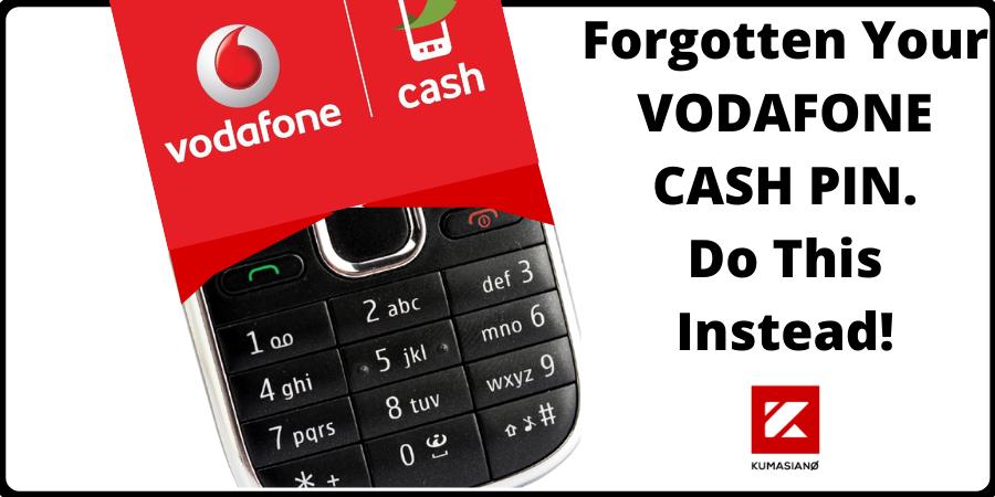 Forgotten Your Vodafone Cash Pin