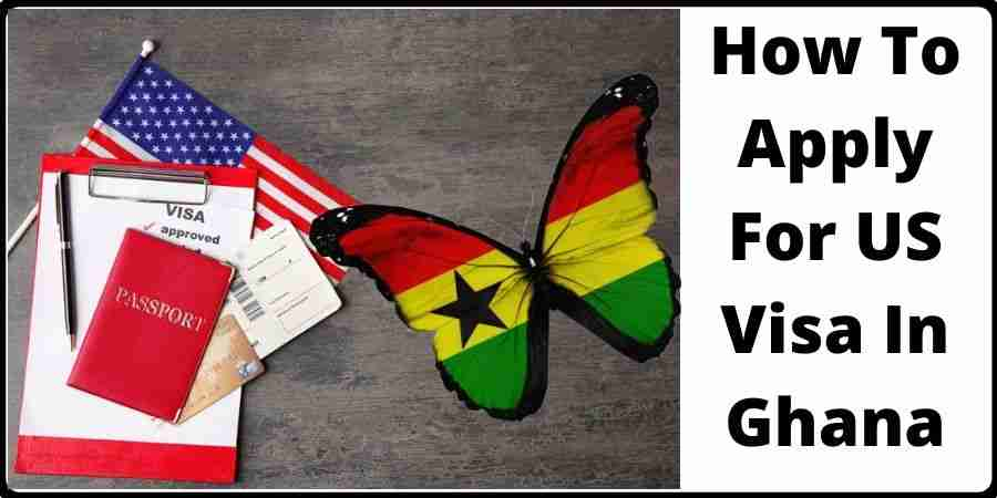 how to apply for us visa in ghana