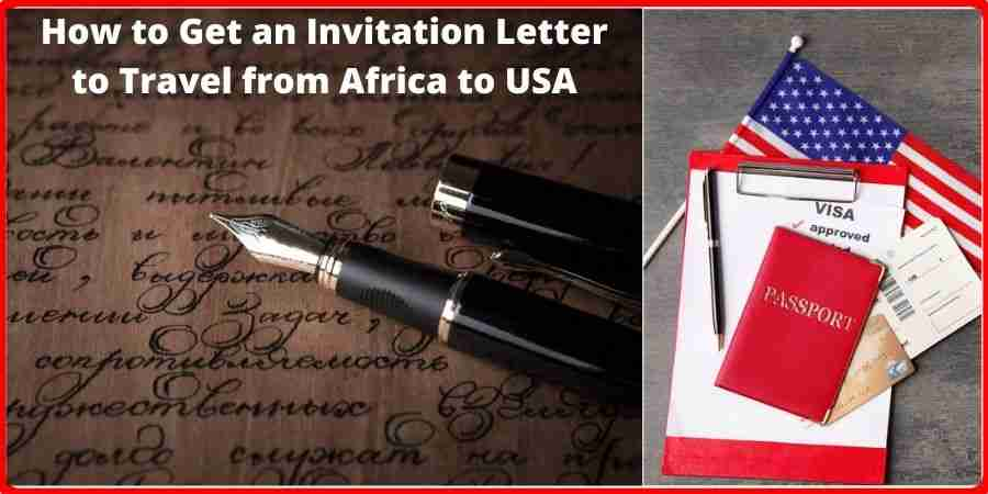 Invitation Letter to Travel from Africa to USA