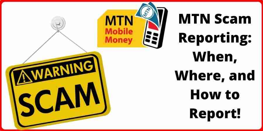 MTN Scam Reporting