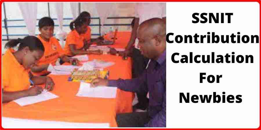 SSNIT Contribution Calculation For Newbies